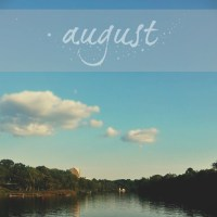 august | remember