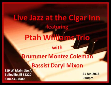 Ptah Williams-Montez Coleman Group @ Cigar Inn 21 Jun