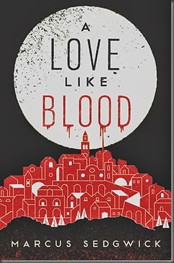 Marcus Sedgwick, A Love Like Blood
