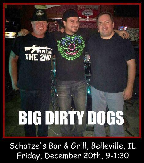 Big Dirty Dogs 12-20-13