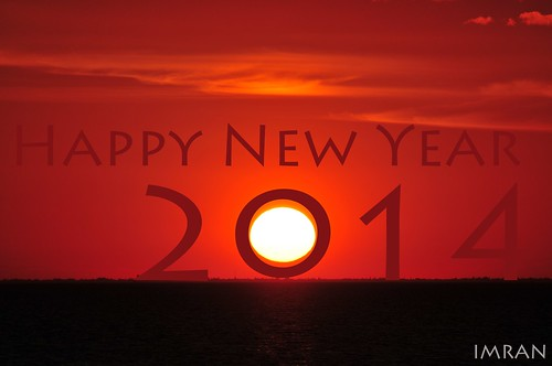 As Sun Sets On 2013, 2014 Begins To Appear - IMRAN™ -- Happy New Year To All! by ImranAnwar