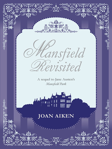 Joan Aiken, Mansfield Revisited