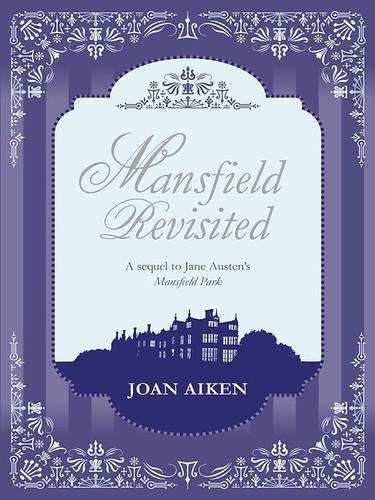 Joan Aiken, Mansfield Revisited