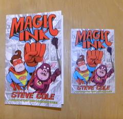 Steve Cole, Magic Ink