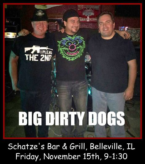 Big Dirty Dogs 11-15-13