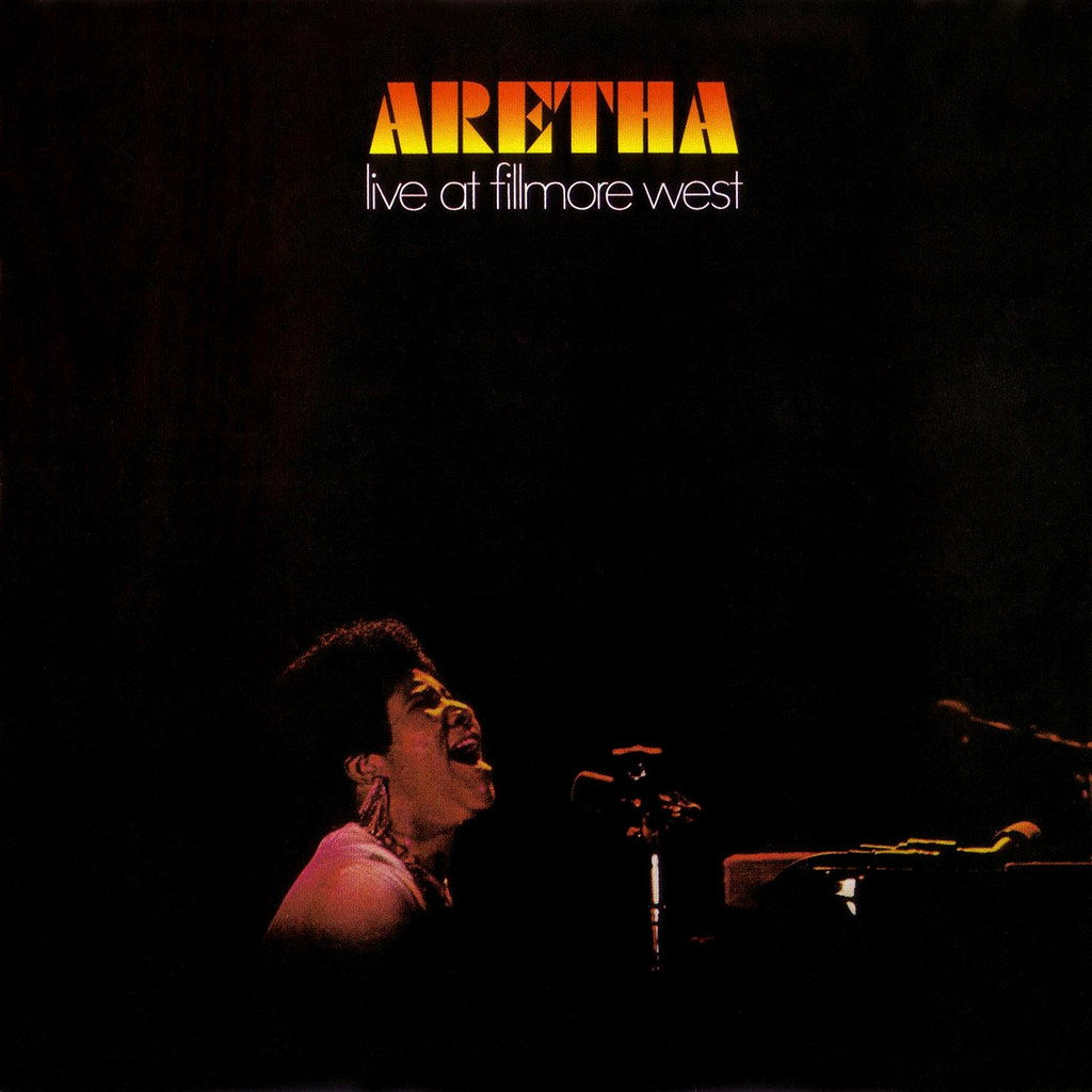 Aretha Franklin - Aretha live at the Filmore West