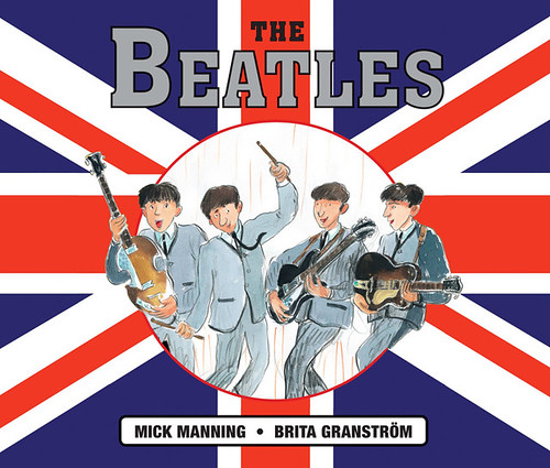 Mick Manning and Brita Granström, The Beatles