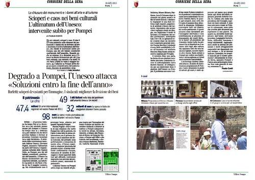 ITALIA BENI CULTURALI - Scioperi e caos nei beni culturali – L'ultimatum dell' Unesco (31/12/2013): intervenite subito per Pompei, CORRIERE DELLA SERA (30/06/2013), p. 2. by Martin G. Conde