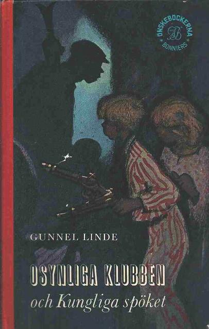 Gunnel Linde, Osynliga Klubben och Kungliga Spöket
