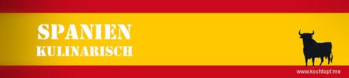 Blog-Event XCIII - Spanien kulinarisch (Einsendeschluss 15. November 2013)