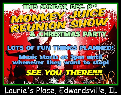 Monkey Juice Reunion 12-8-13