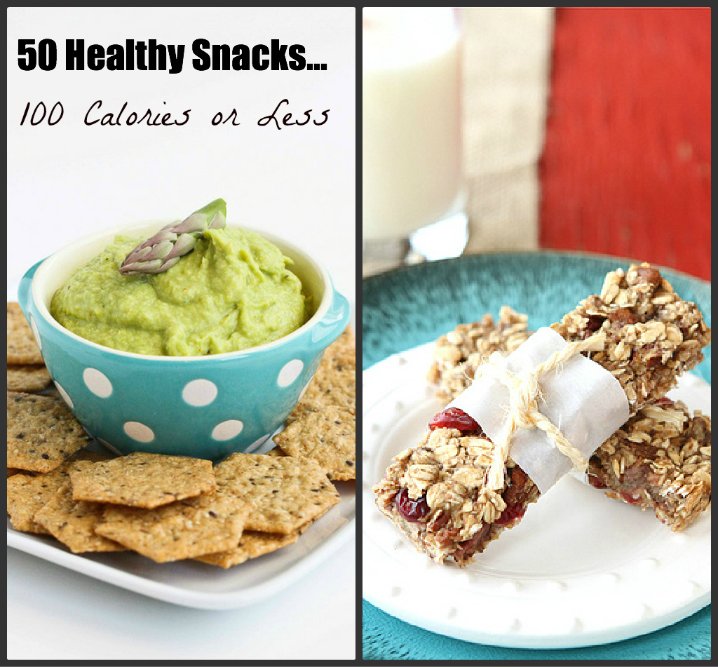 50 Healthy Snacks 100 Calories Or Less