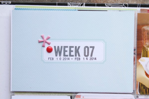 2014 Project Life Week 7