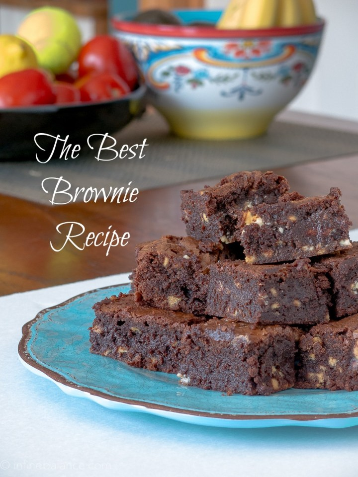 Best Brownie Recipe | www.infinebalance.com #recipe #chocolate