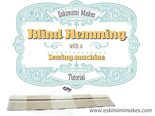 Blind Hemming With A Sewing Machine