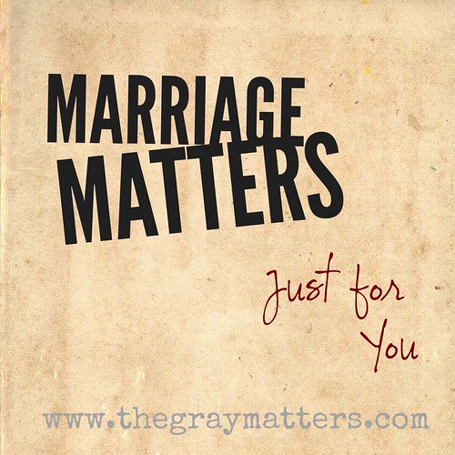 Marriage Matters- Just for You