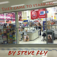 Steve Fly - They Came To Starburg