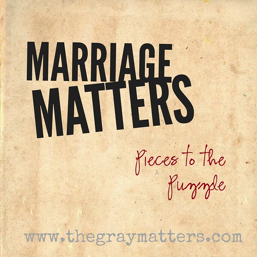 Marriage Matters- Pieces to the Puzzle