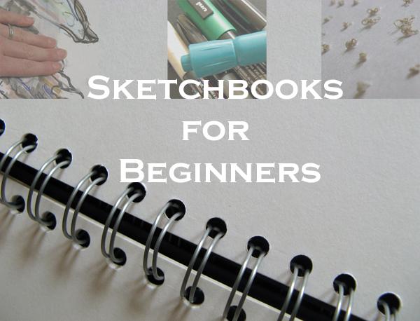 Sketchbooks for Beginners