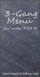 Blog-Event-LIV: Ein 3-Gang-Menü für unter 9,99 Euro pro Person?! (Einsendeschluss 15. März 2010)