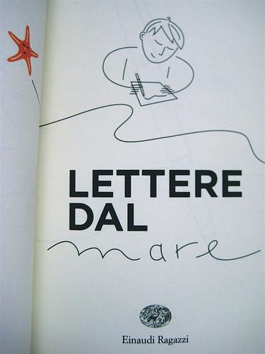 Chris Donner, Lettere dal mare, Einaudi Ragazzi 2010; [illustrazioni di Aurora Biancardi], forntespizio (part.), 1