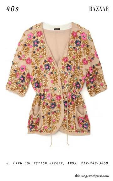 J. Crew Collection jacket, $495. 212-249-3869.
