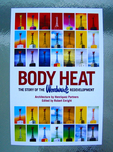"""BODY HEAT: THE STORY OF THE WOODWARD'S REDEVELOPMENT"" POSTCARD"