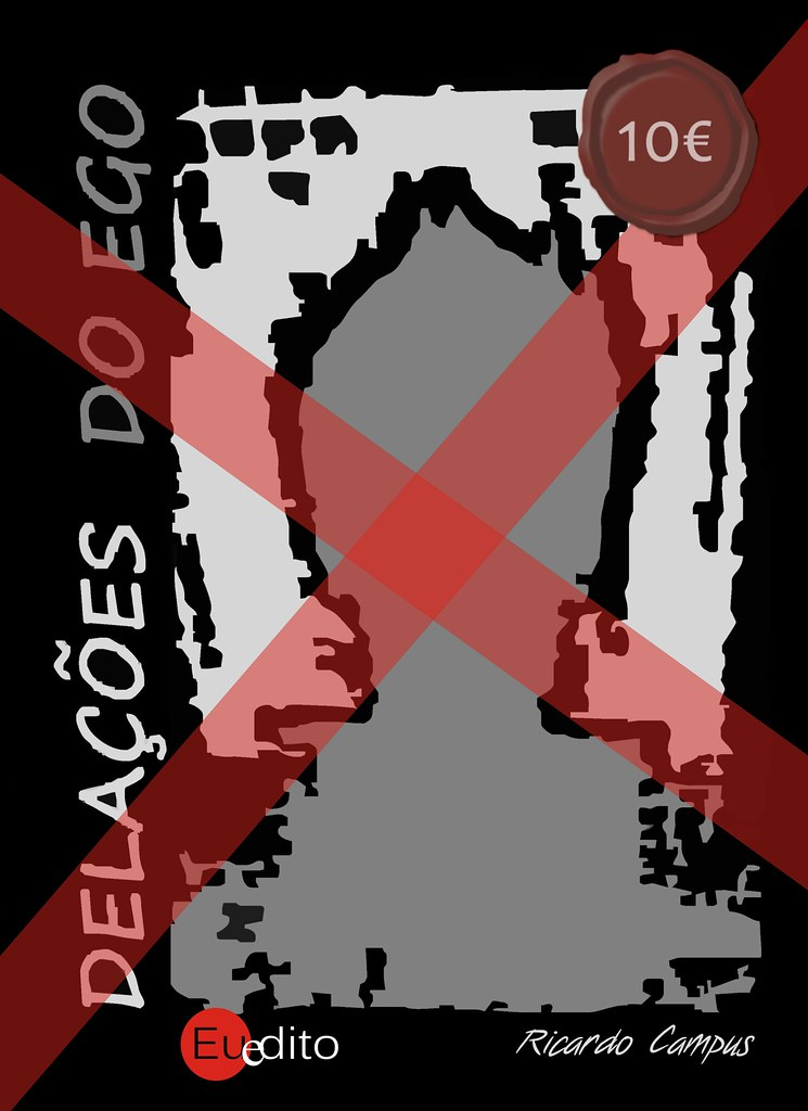 Delações do Ego | Ricardo Campus