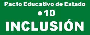 Pacto Educativo de Estado, punto 10, INCLSIÓN