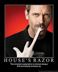 Motivational Poster: House's Razor
