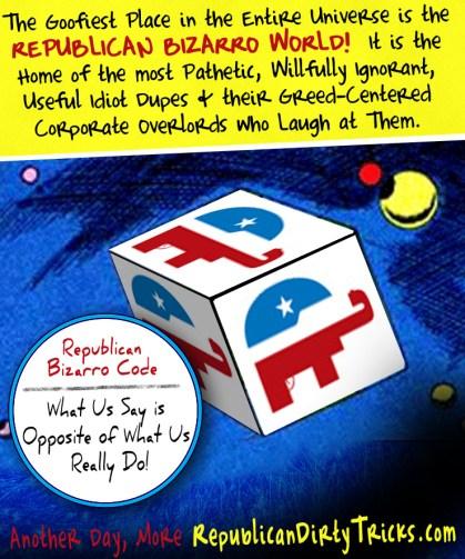 Republican Bizarro World Image