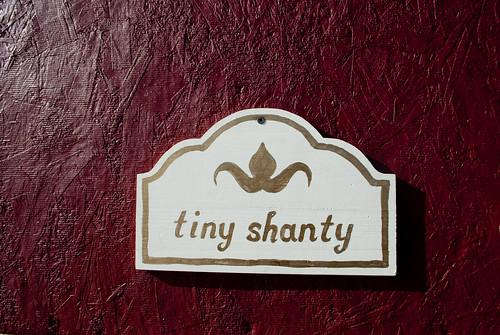 tiny shanty sign