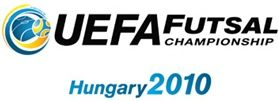 UEFA Futsal Championship Hungary 2010