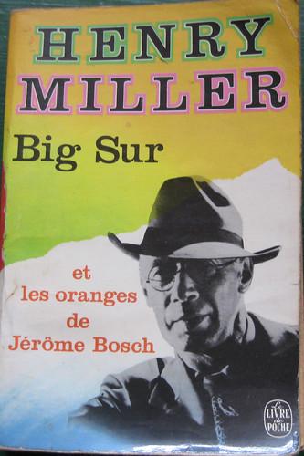Henry Miller, Big Sur et les oranges de Jérôme Bosch, Livre de Poche