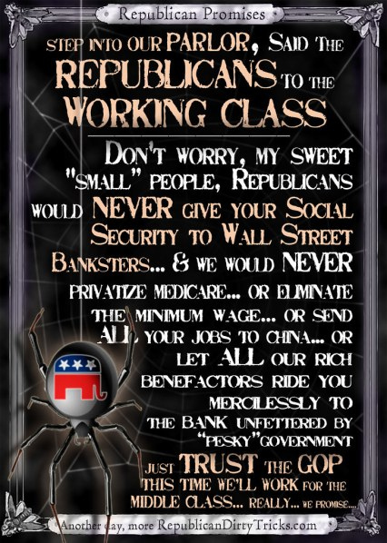 Step into my parlor said the Republicans to the Middle Class Image