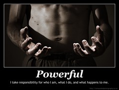 Powerful, I take responsibility for who I am, ...