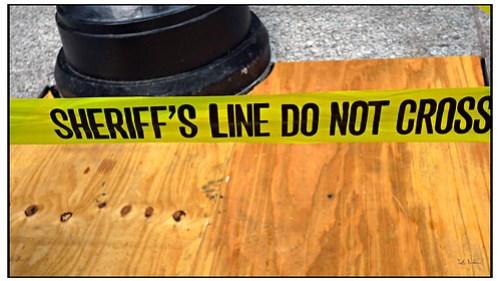 Sheriff's Line Do Not Cross