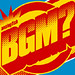 BGM?<br/>CD