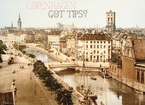 Copenhagen Tips?
