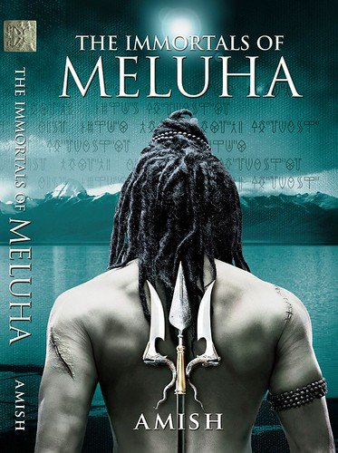 The Immortals of Meluha - Shiva Trilogy