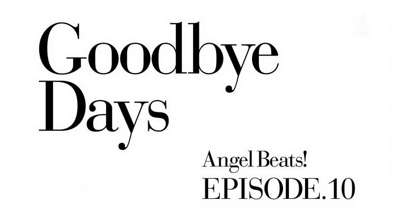 Angel Beats! Episode 10 - 01