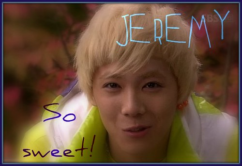 Jeremy you are beautiful