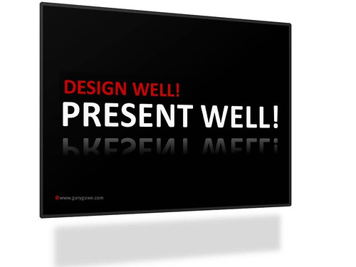 Design Well and Present Well