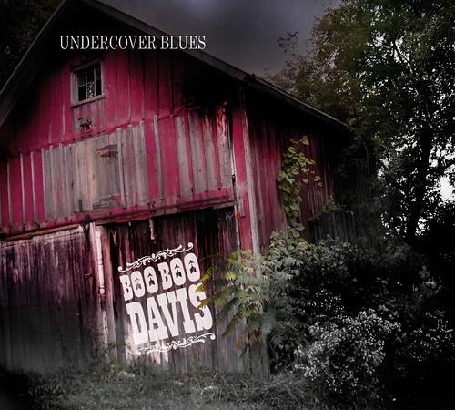 Boo Boo Davis - Undercover Blues