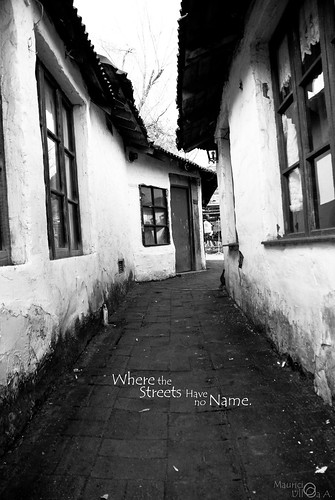 Where the Streets Have no Name.