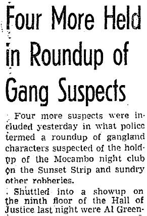 Jan. 16, 1947-Al picked up re Macambo Heist