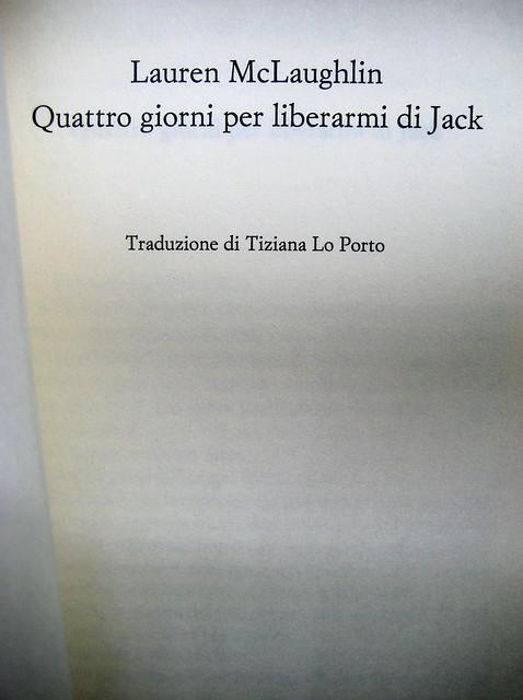 Lauren McLaughlin, Quattro giorni per liberarmi di Jack, Einaudi Stile Libero 2010; progetto grafico di Riccardo Falcinelli; frontespizio (part.), 1