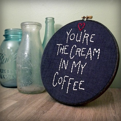 """you're the cream in my coffee"", embroidered wall decor"
