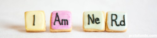 Tabela Periódica Cookies: I Am NeRd