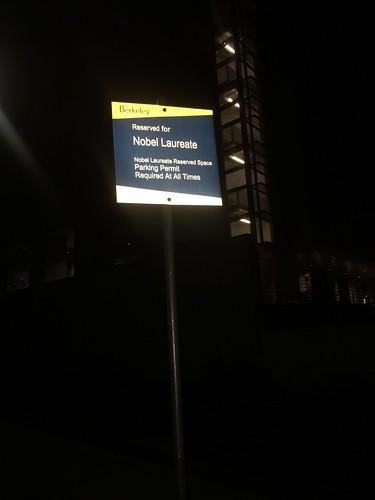 U Cal Berkeley, Parking for Nobels only!